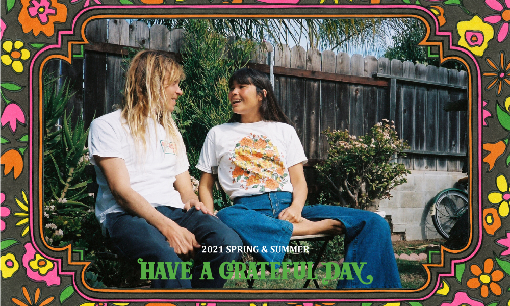 HAVE A GRATEFUL DAY  SPRING & SUMMER COLLECTION
