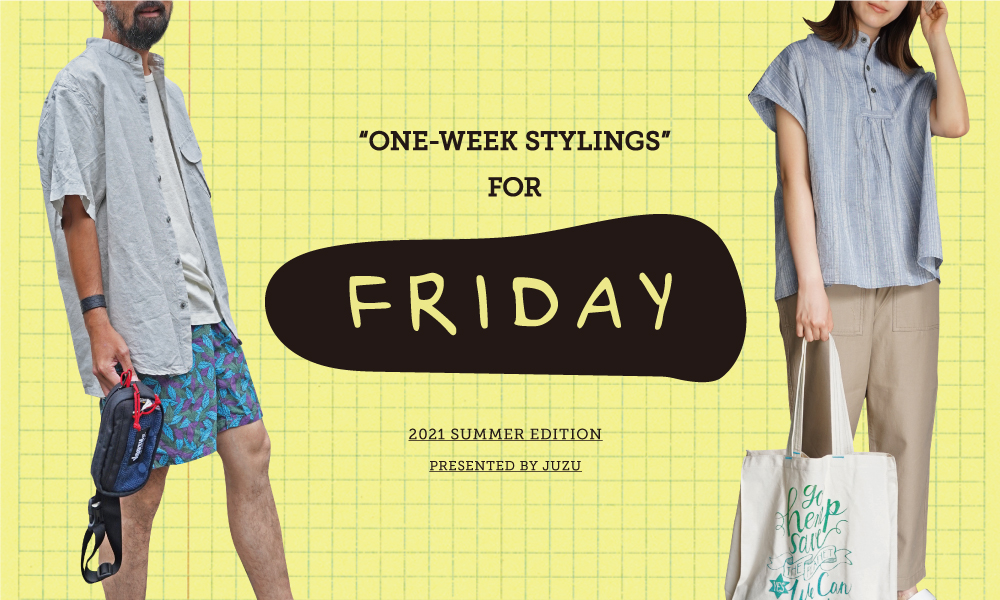 ONE-WEEK STYLINGS   FRIDAY