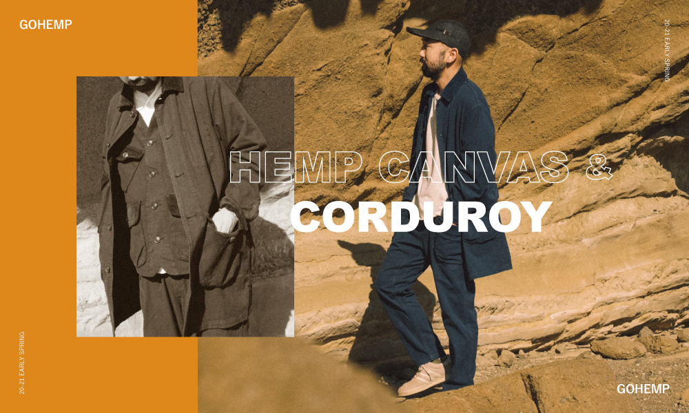 HEMP CANVAS & CORDUROY